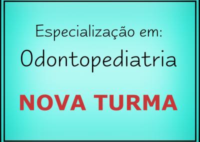 Especialização em Odontopediatria